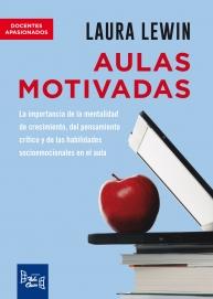 AULAS MOTIVADAS - LA IMPORTANCIA DE LA MENTALIDAD DE CRECIMIENTO, EL PENSAMIENTO CRITICOEN EL AULA